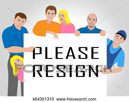 Resign Vector Clipart EPS Images. 306 Resign clip art vector illustrations  available to search from thousands of royalty free illustration producers.