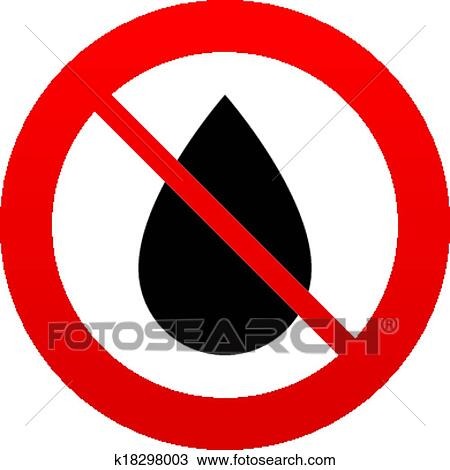 Clipart Of No Water Drop Sign Icon Tear Symbol K18298003 Search