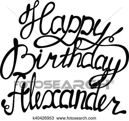 Clipart Joyeux Anniversaire Alexandre Lettrage K40426953