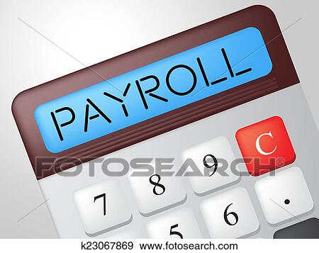 stock illustration of payroll calculator shows earns payday and