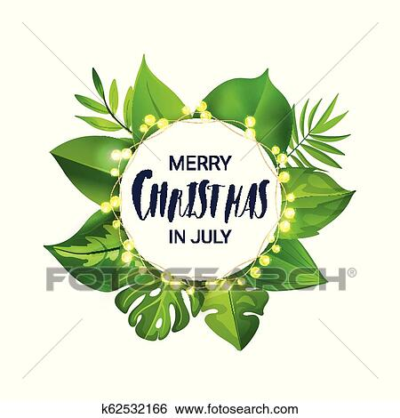 Merry Christmas In July Clipart.Merry Christmas In July Floral Banner With Luminous Garland And Tropical Palm Leaves Clip Art