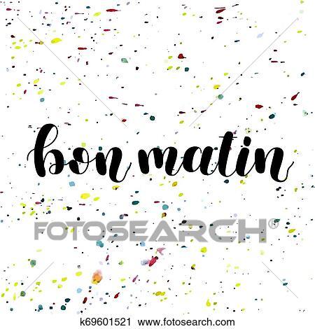 Bon Matin Bom Dia Em French Mão Lettering