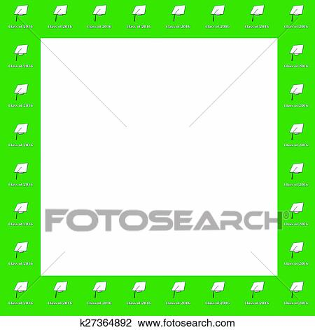 Clip Art Of Class Of 2016 Wt On Grn Frame Pat K27364892 Search