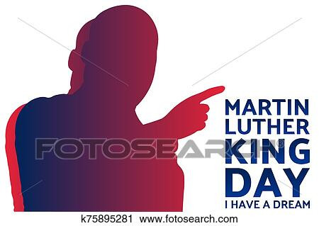 Birthday of Martin Luther King, Jr. MLK Day. Patriotic ...