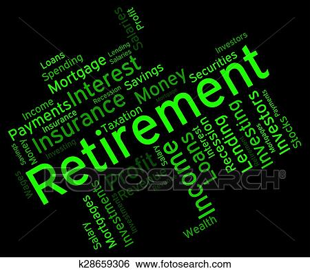 stock illustration of retirement word shows finish work and