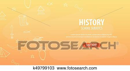 History Subject Back To School Background Education Banner Clipart K49799103 Fotosearch