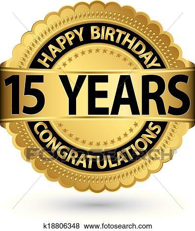 Clip Art Buon Compleanno 15 Anni Oro Etichetta Vettore
