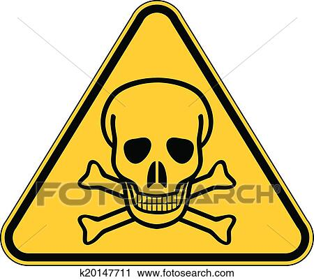 Deadly danger sign Clipart | k20147711 | Fotosearch