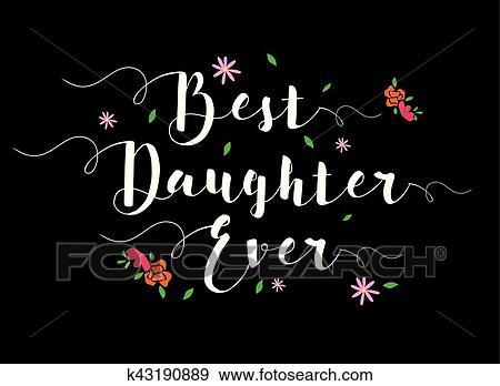 6a89716cc8fa8 Best Daughter Ever Clip Art