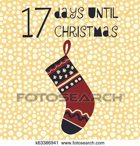 Days Until Christmas.17 Days Until Christmas Vector Illustration Christmas Countdown Seventeen Days Til Santa Vintage Scandinavian Style Hand Drawn Stocking Holiday