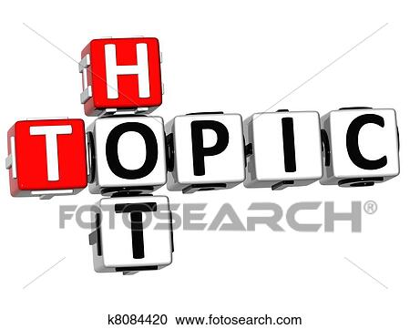 Stock Illustrations Of 3d Hot Topic Crossword K8084420 Search