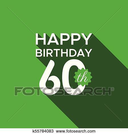 Happy 60th Birthday Vector Clipart K55784083 Fotosearch
