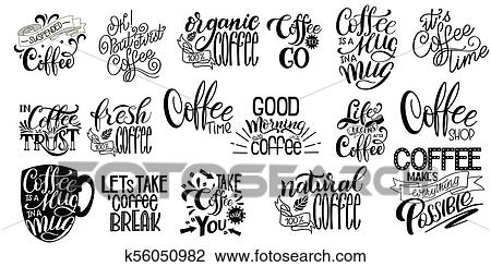 lettering sets of coffee quotes clipart k fotosearch