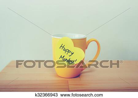 Stock Photo Of Happy Monday Note On Yellow Cup K32366943 Search
