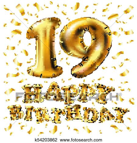 19 Years Anniversary Happy Birthday Joy Celebration 3d Illustration With Brilliant Gold Balloons Delight Confetti For Your Unique Greeting Card Banner