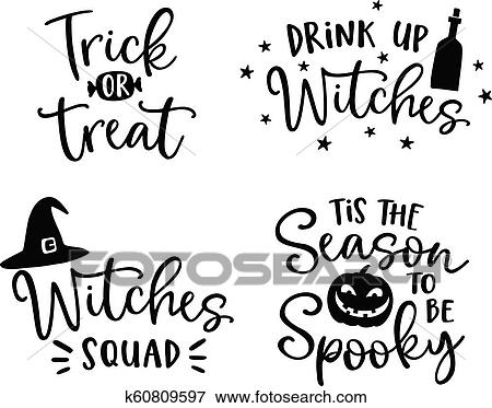 Halloween Phrases.Set Of Handlettered Halloween Phrases Spooky Auumn Quotes With Witches Hat And Scary Pumpkin Silhouette Party Lettering Calligraphy Fall Vector Illustrations Clip Art K60809597 Fotosearch
