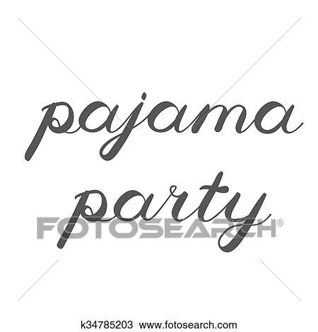 drawing of pajama party brush lettering cute handwriting k34785203