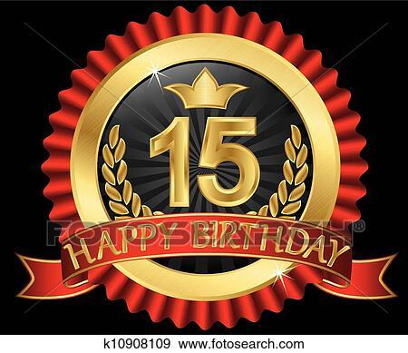 Clip Art 15 Anni Buon Compleanno Dorato Labe K10908109 Cerca