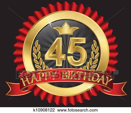 grattis på 45 årsdagen Clipart   45, år, grattis pa fodelsedagen, gyllene, labe k10908122  grattis på 45 årsdagen