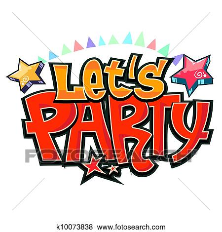 clip art of let s party graffiti vector k10073838 search clipart rh fotosearch com american graffiti clipart american graffiti clipart