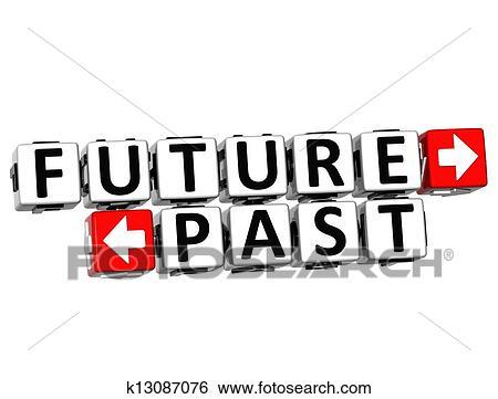 banque d'illustrations - 3d, avenir, passé, bouton, cliquez ici