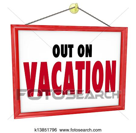 stock illustration of out on vacation hanging sign store office rh fotosearch com vacation pictures clip art Going On Vacation Clip Art