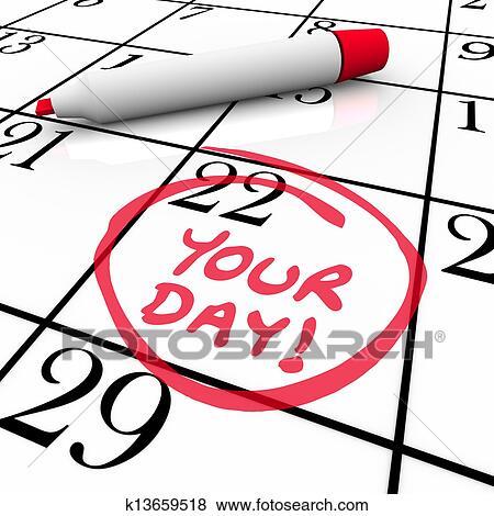 Calendario Giorno.Tuo Giorno Parole Calendario Data Speciale Circondato Vacanza Vacanza Archivio Illustrazioni