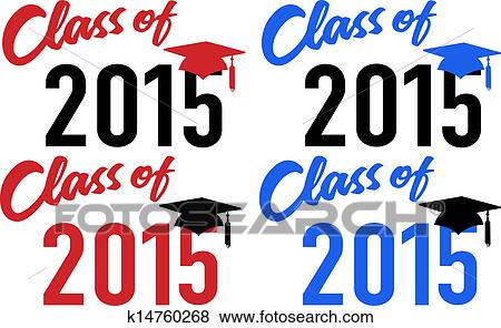 clip art of class of 2015 school graduation date cap k14760268 rh fotosearch com