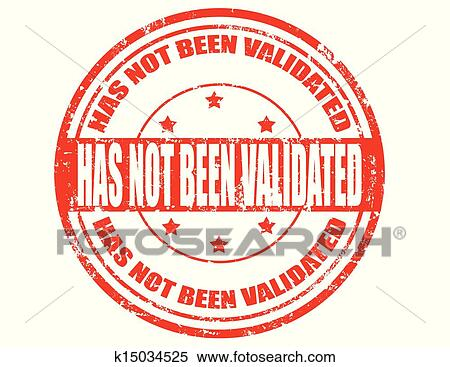 Clipart Of Has Not Been Validated Stamp K15034525