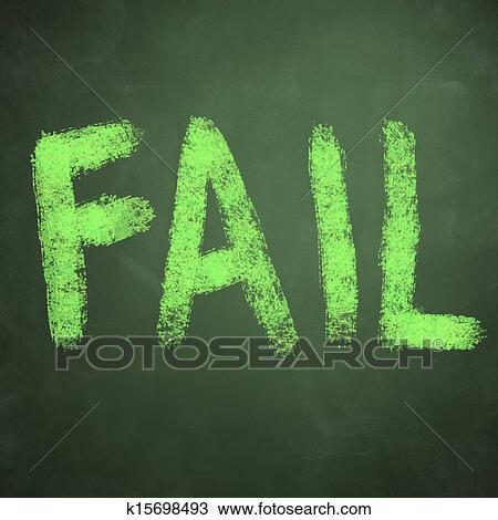 Fail Word On Green Chalkboard Background