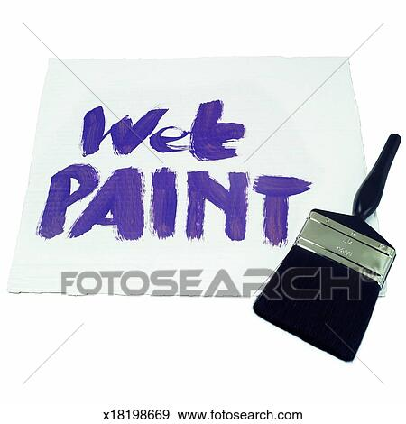Close Up Of A Paintbrush And Wet Paint Sign